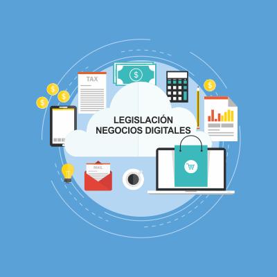 Legislación en Negocios Digitales